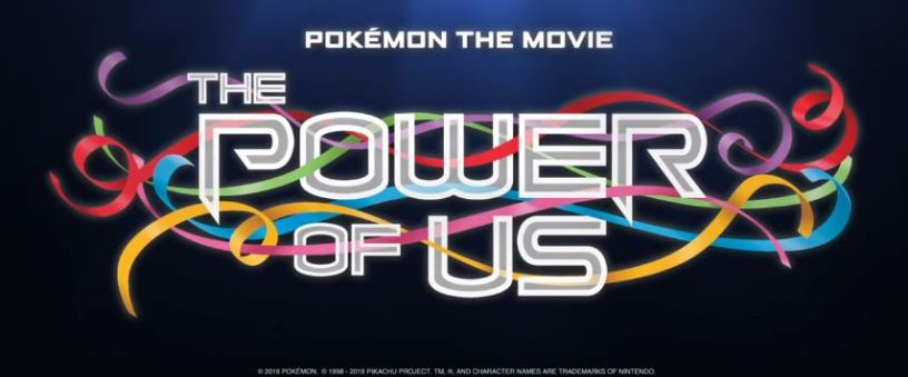 Witness the Pokémon the Movie: The Power of Us—Full Trailer
